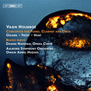 Vagn Holmboe - Concertos for piano, clarinet and oboe